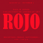 ROJO at Paul R. Jones Gallery