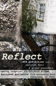 Show card for REFLECT: Carolyn Kerr & Sloan Saunders BFA Exhibition