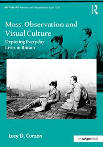 Mass-Observation and Visual Culture by Lucy Curzon