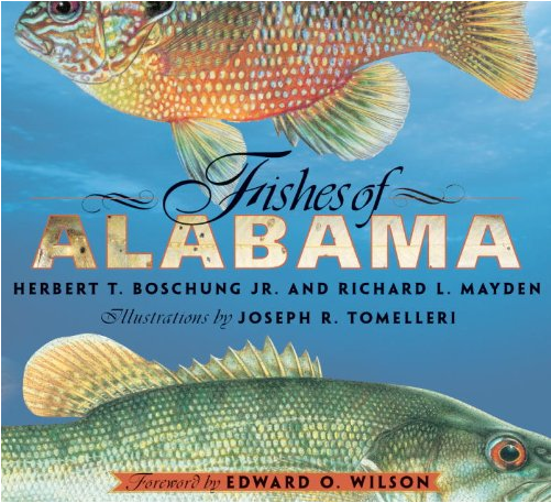"""Cover of """"Fishes of Alabama,"""" Herbert T. Boschung Jr., and Richard L. Mayden, and Joseph Tomelleri. Smithsonian Books (July 8, 2004)."""