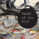 Anna Katherine Phipps, Turner Williams, Twang of the Void showcard