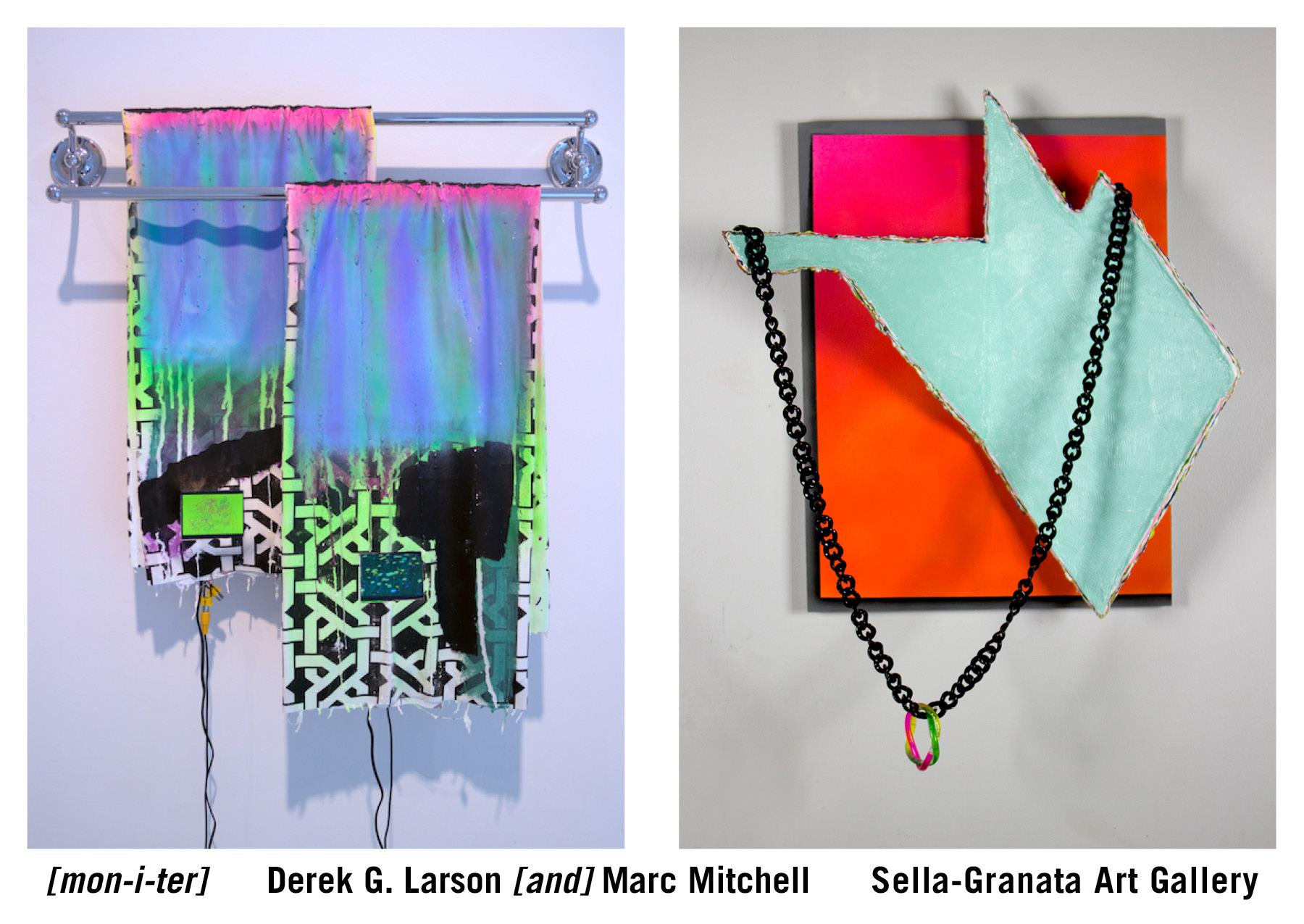 Derek G. Larson and Marc Mitchell: [mon-i-ter], September 22–October 23, 2015, Sella-Granata Art Gallery, Woods Hall.