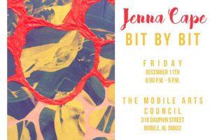 """Jenna Cape exhibition, """"Bit By Bit,"""" Mobile Arts Council, Dec 2015"""