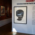 """Freedom?"" Paul R. Jones Gallery"