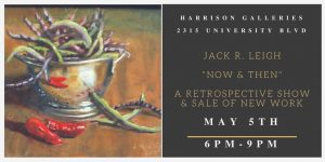 Jack R. Leigh at Harrison Galleries in May.