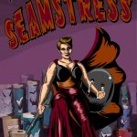 "Shannon Walsh, ""The Diabolical Seamstress."""