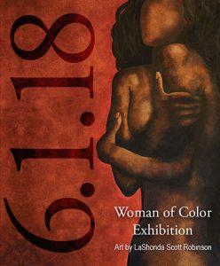 LaShonda S Robinson, Woman of Color Exhibition, DWCAC, June 2018
