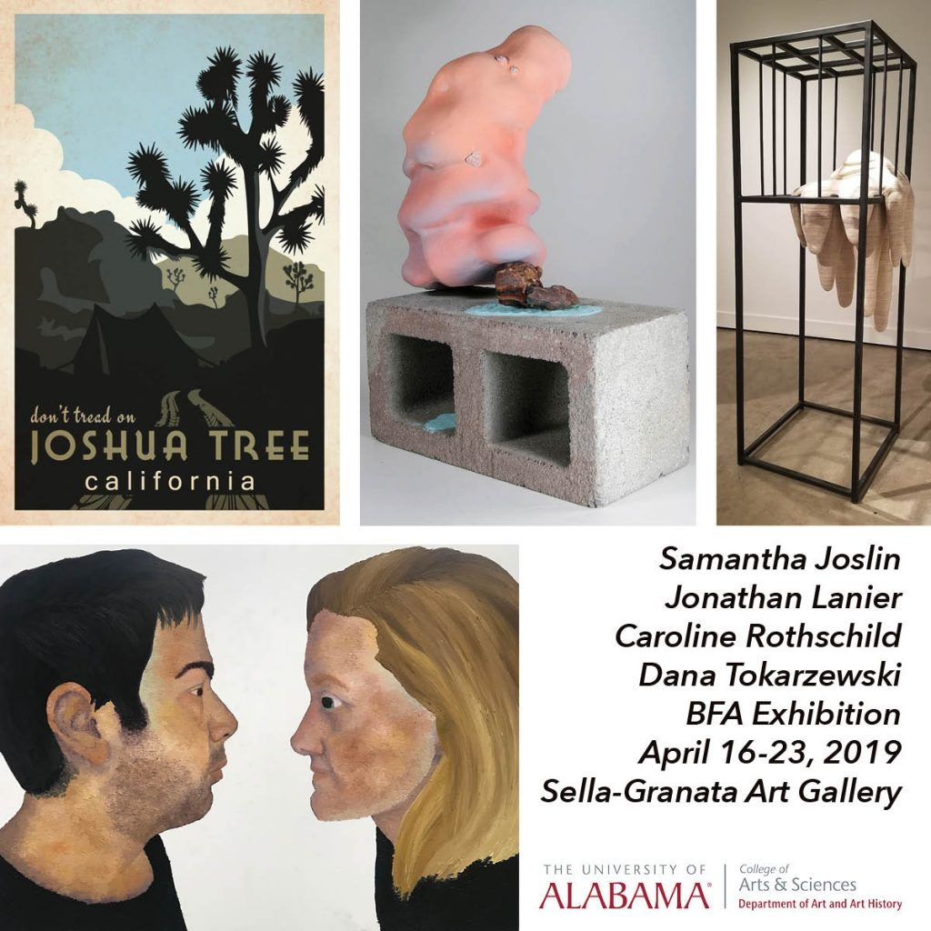 Dana Tokarzewski, Caroline Rothschild, Samantha Joslin & Jonathan Lanier BFA Exhibition, Sella-Granata Art Gallery, APR 16-23, 2019