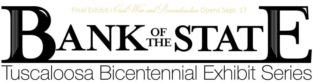 poster for Bank of the State Tuscaloosa Bicentennial Series - Part II